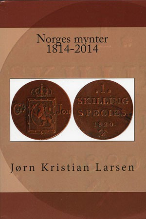 Norges Mynter 1814 2014