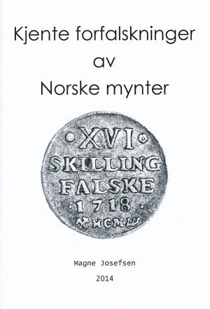 Kjente forfalskninger av Norske mynter