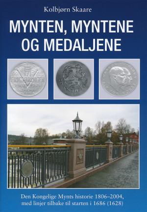 Mynten, Myntene og Medaljene