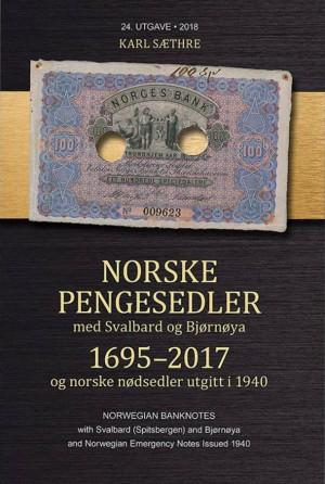 Norske Pengesedler utgave 24 - 1695-2017