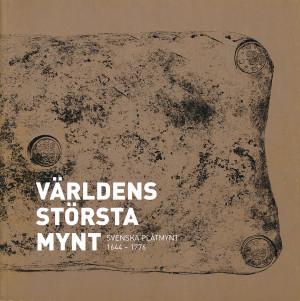 Världens största mynt Svenska plåtmynt 1644 - 1776